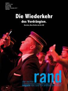 Magazin der rechte rand Ausgabe 169 - Die Wiederkehr des Verdrängten. Burschen, Neue Rechte und die AfD